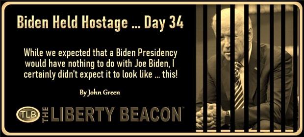 Biden Held Hostage – Day 34 – FI 02 22 21-min
