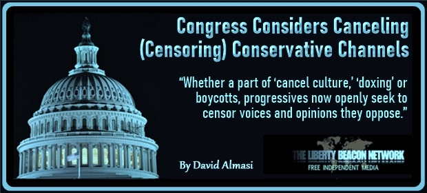 Congress Considers Canceling – Censoring – Conservative Channels – FI 02 25 21-min