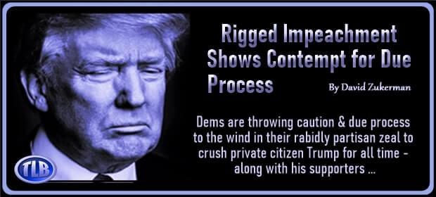 Rigged Impeachment Shows Contempt for Due Process – FI 02 10 21-min