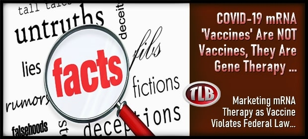 COVID-19 mRNA Vaccines Are NOT Vaccines – They Are Gene Therapy – FI 03 17 21-min