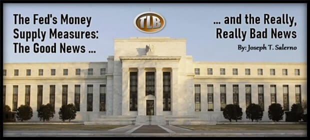 The Feds Money Supply Measures – The Good News & the Really Really Bad News – FI 03 07 21-min