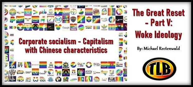 The Great Reset – Part V – Woke Ideology – FI 03 01 21-min1
