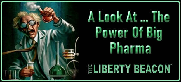 A Look At – The Power Of Big Pharma – FI 04 08 21-min