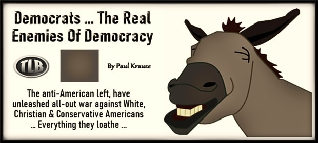 Democrats – The Real Enemies Of Democracy – FI 04 22 21-min