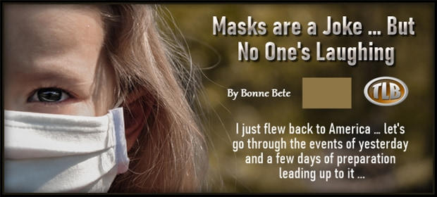 Masks are a Joke – But No One is Laughing – FI 04 25 21-min1