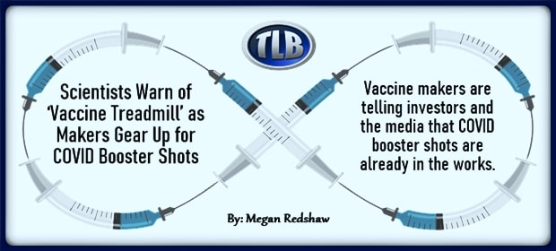 Scientists Warn of Vaccine Treadmill as Makers Gear Up for COVID Booster Shots – FI 04 21 21-min