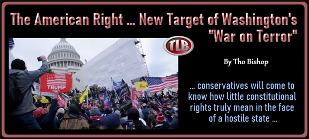 The American Right – New Target of Washingtons War on Terror – FI 04 29 21-min1