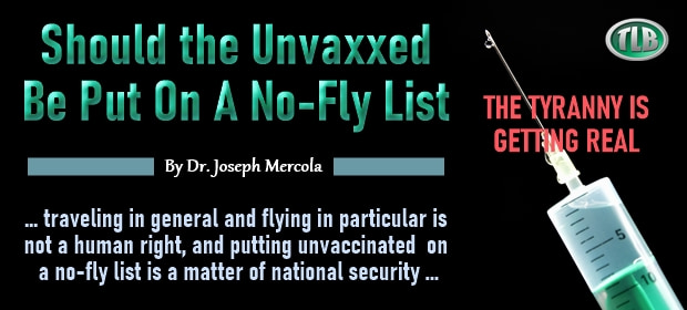 Should The Unvaxxed Be Put On A No-Fly List – FI 08 18 21-min