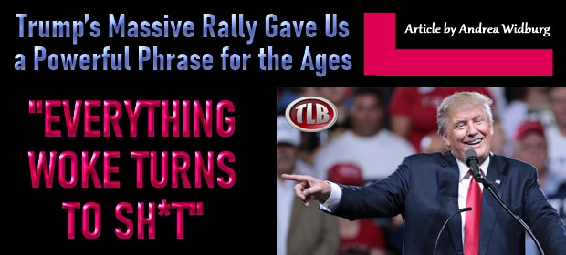 Trumps Massive Rally Gave Us a Powerful Phrase for the Ages – FI 08 22 21-min