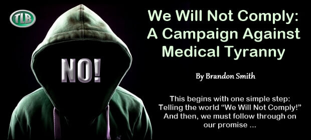 We Will Not Comply – A Campaign Against Medical Tyranny-min