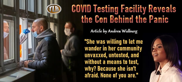 COVID Testing Facility Reveals the Con Behind the Panic – FI 09 03 21-min