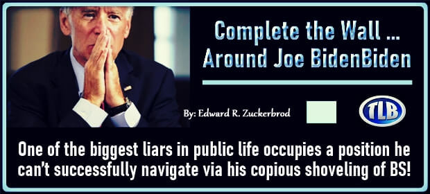 Complete the Wall – Around Joe Biden – FI 09 07 21-min