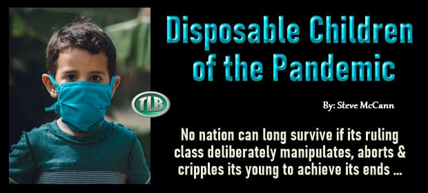 Disposable Children of the Pandemic – FI 09 13 21-min