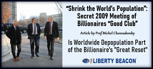 Shrink the Worlds Population – Secret 2009 Meeting of Billionaires Good Club – FI 09 27 21-min