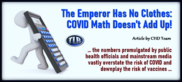 The Emperor Has No Clothes – COVID Math Doesnt Add Up – FI 09 24 21-min
