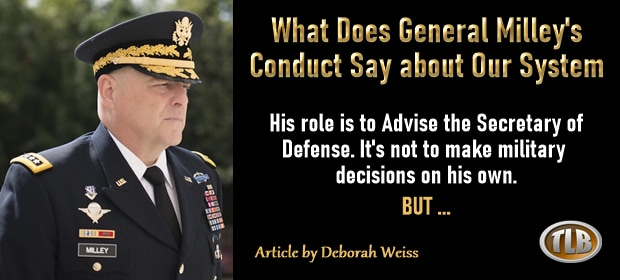 What Does General Milleys Conduct Say about Our System – FI 09 25 21-min
