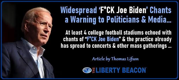 Widespread FUCK Joe Biden Chants a Warning to Politicians & Media – FI 09 08 21-min