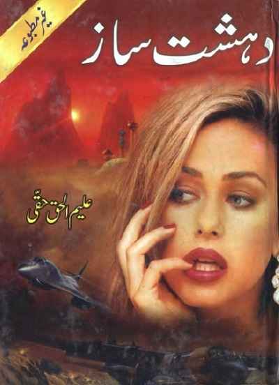 Dehshat Saz Novel By Aleem Ul Haq Haqi Pdf