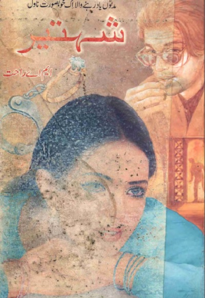 Shehteer Novel By MA Rahat Pdf Download