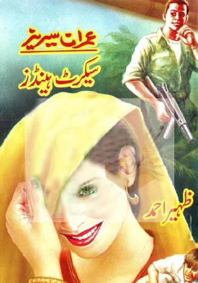 Secret Hands Imran Series By Zaheer Ahmed Pdf