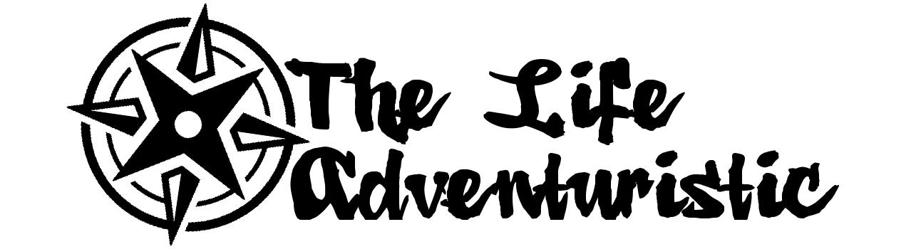 The Life Adventuristic