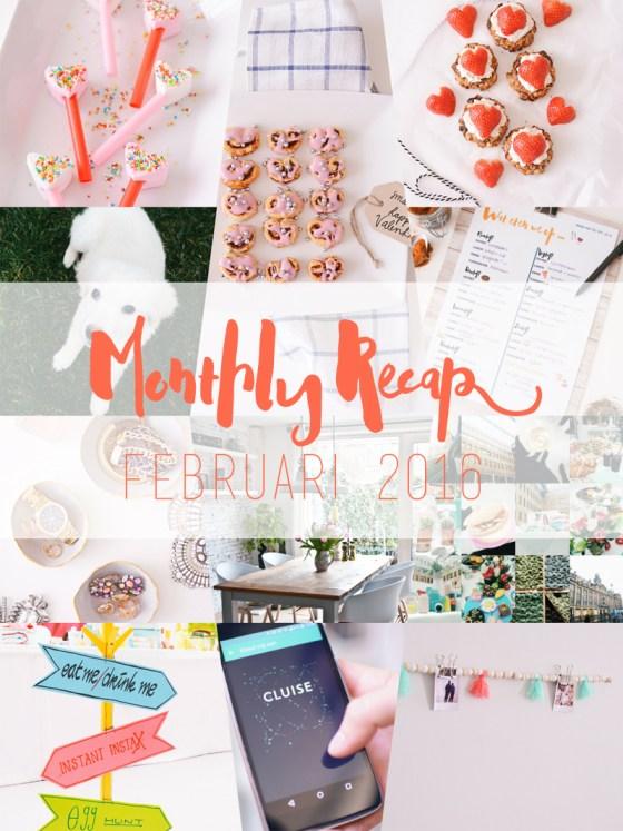 Monthly Recap Februari 2016