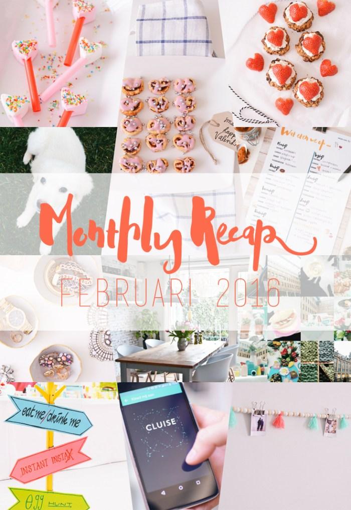 Monthly Recap – Februari 2016