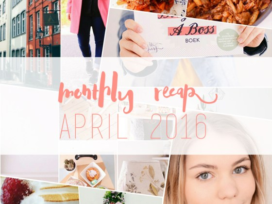 Monthly Recap april 2016