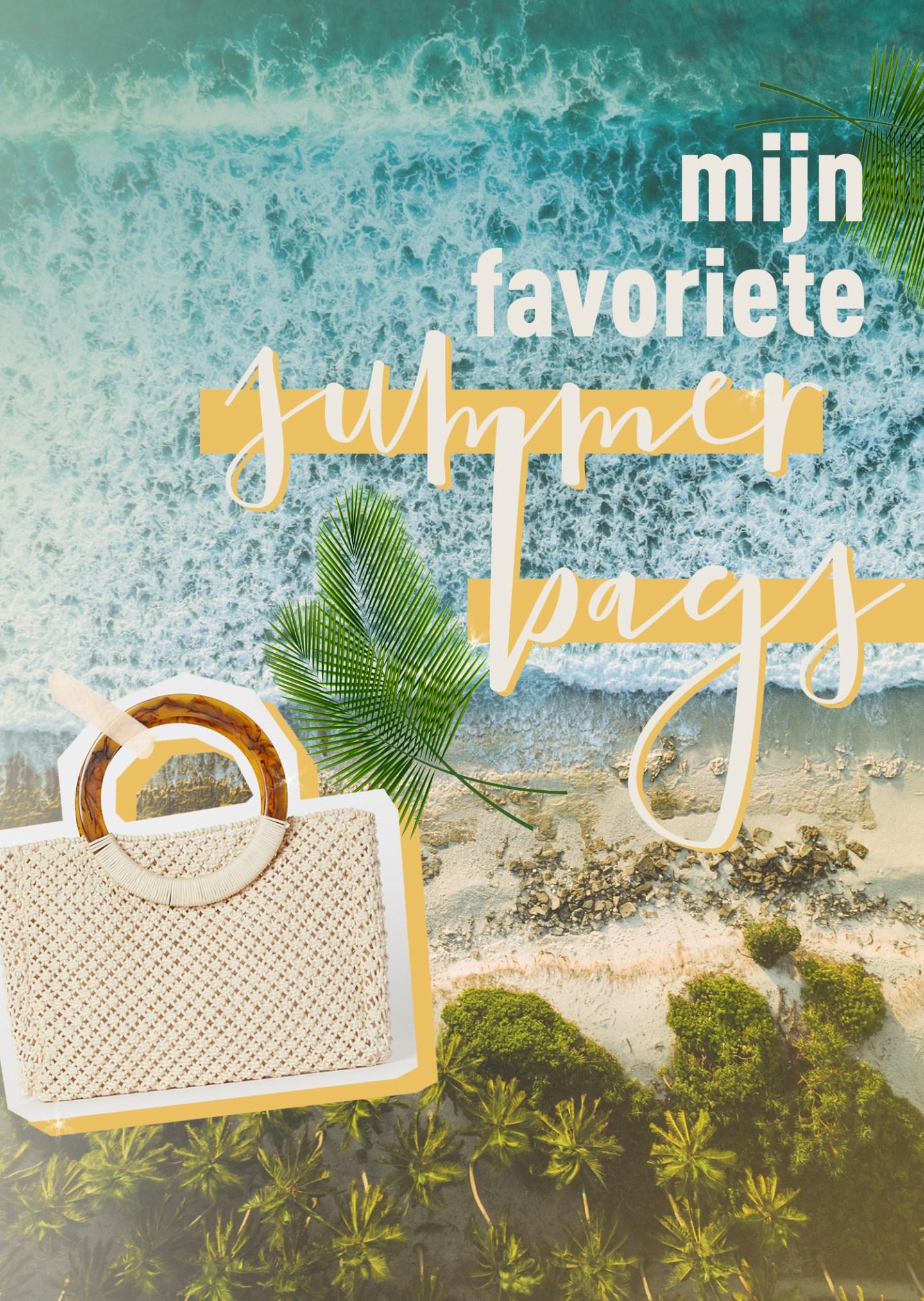 Mijn favoriete zomerse handtassen