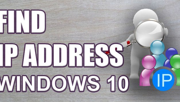 How To Find IP Address On Windows 10