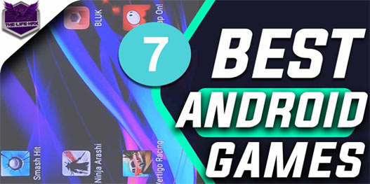7 Best Super Addictive Android Games 2017