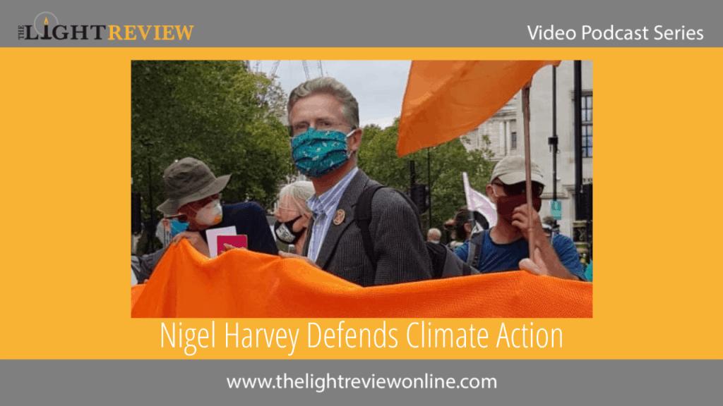Nigel Harvey Defends Climate Action