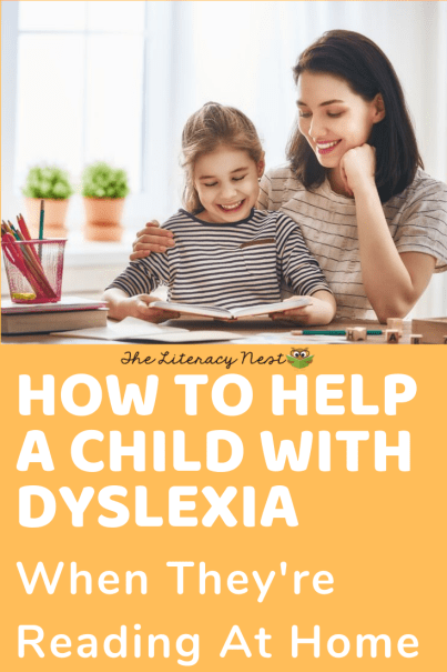 How to Help A Child With Dyslexia Read at Home