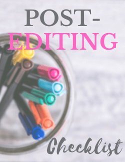 Post Editing Checklist
