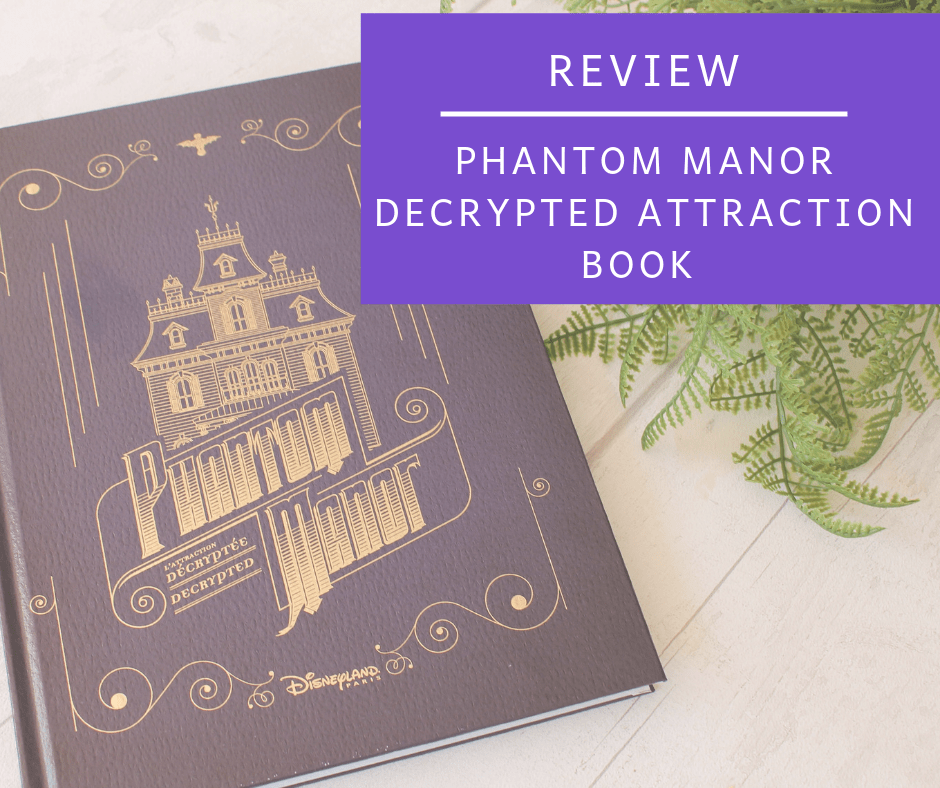 Phantom Manor Decrypted Attraction Book Review