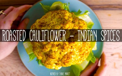 Whole Roasted Cauliflower with Indian Spices
