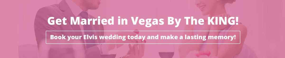 Get Married by Elvis in Vegas