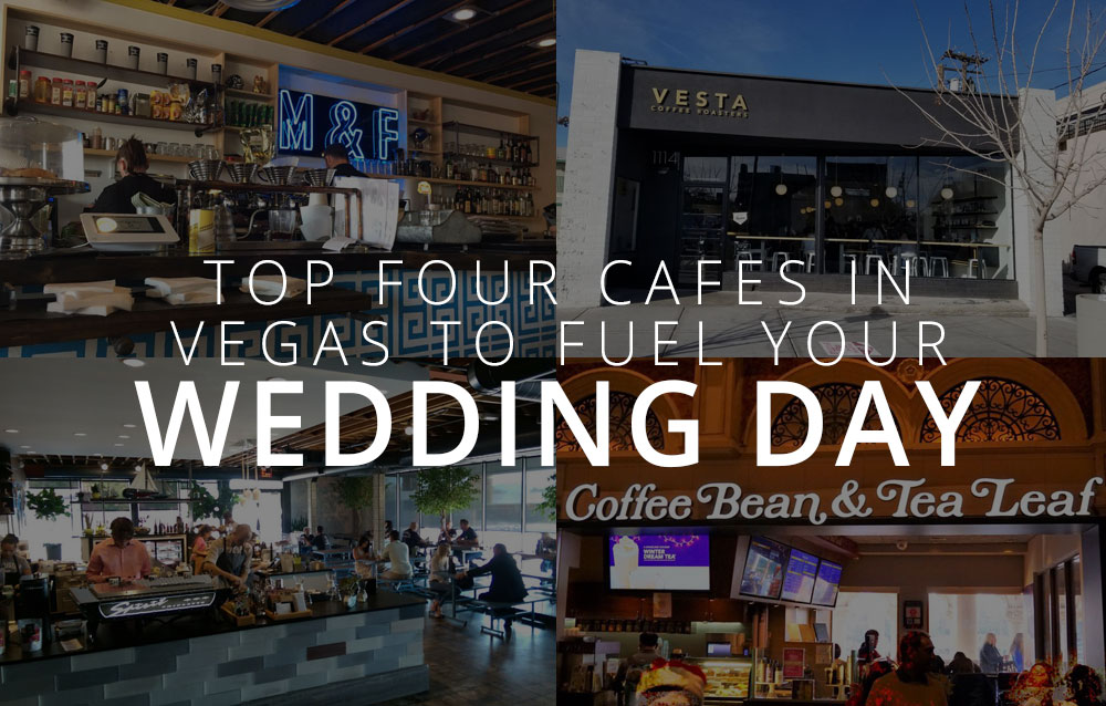 Top Four Cafes in Vegas
