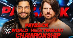 Who Will Win The WWE World Heavyweight Championship At Payback 2016, Predictions, Results