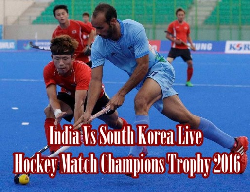 India Vs South Korea Live Hockey Match Champions Trophy 2016 Results