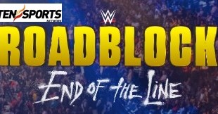 WWE Roadblock 2016 Live On Ten Sports In India Repeat Telecast Time