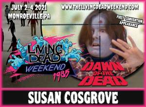 Horror Guest Susan Cosgrove MONROEVILLE MALL JULY 2-4 2021 Dawn of the Dead Living Dead Weekend George Romero Zombie Horror Convention