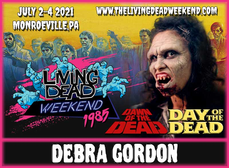 Living Dead Weekend Guest Announcement Debra Gordon Zombie Ghoul