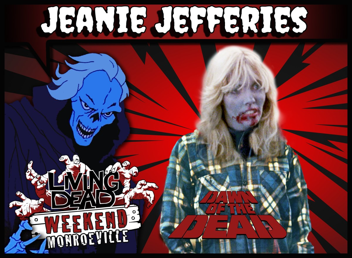 JEANIE JEFFERIES LIVING DEAD WEEKEND ZOMBIE DAWN OF THE DEAD GEORGE A ROMERO GUEST 2019