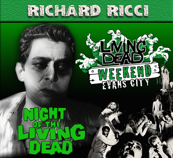 Richard Ricci Night of the Living Dead
