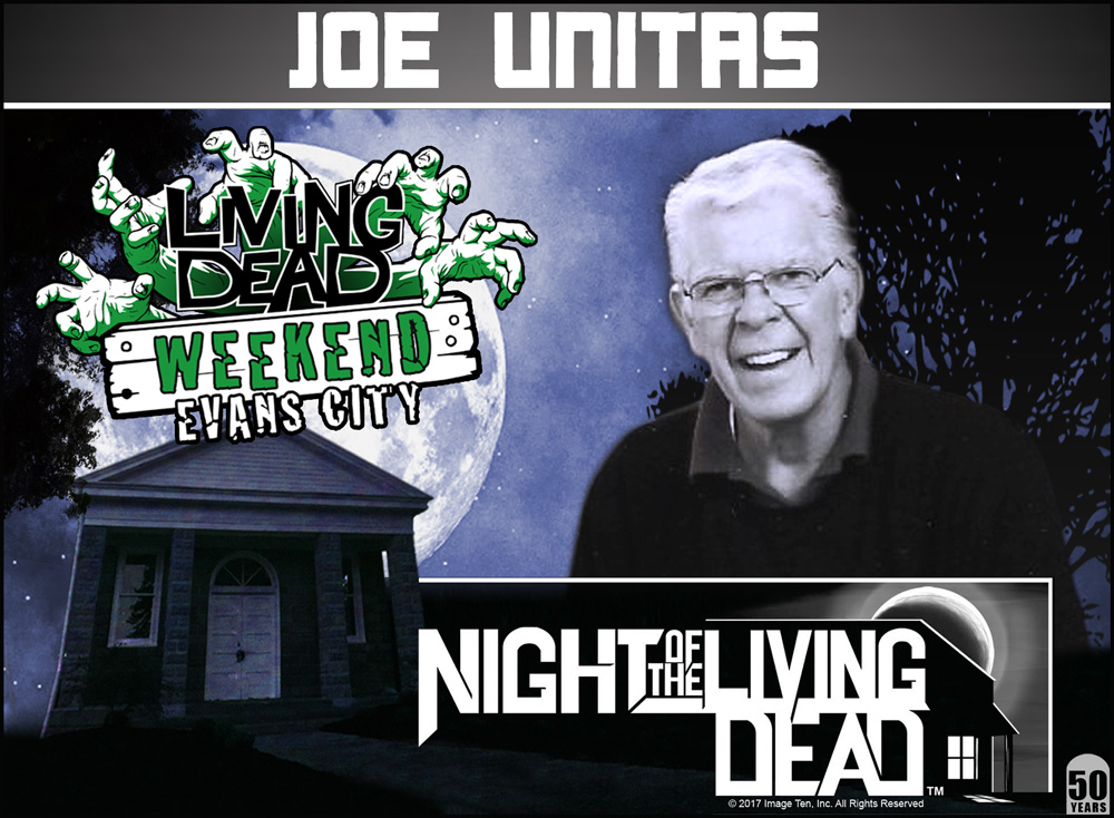 Joe Unitas George A Romero's Night of the Living Dead 50th Anniversary Guest at the Living Dead Weekend in Evans City October 5-7 2018
