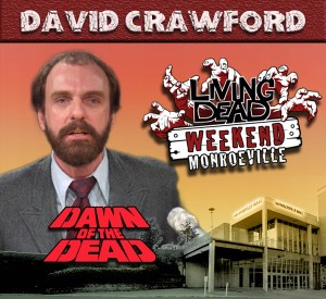 David Crawford Dawn of the Dead Living Dead Weekend 2017 Guest