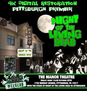 Night of the Living Dead 4K Pittsburgh Premier Manor Theatre Pittsburgh PA October 2017 Living Dead Weekend