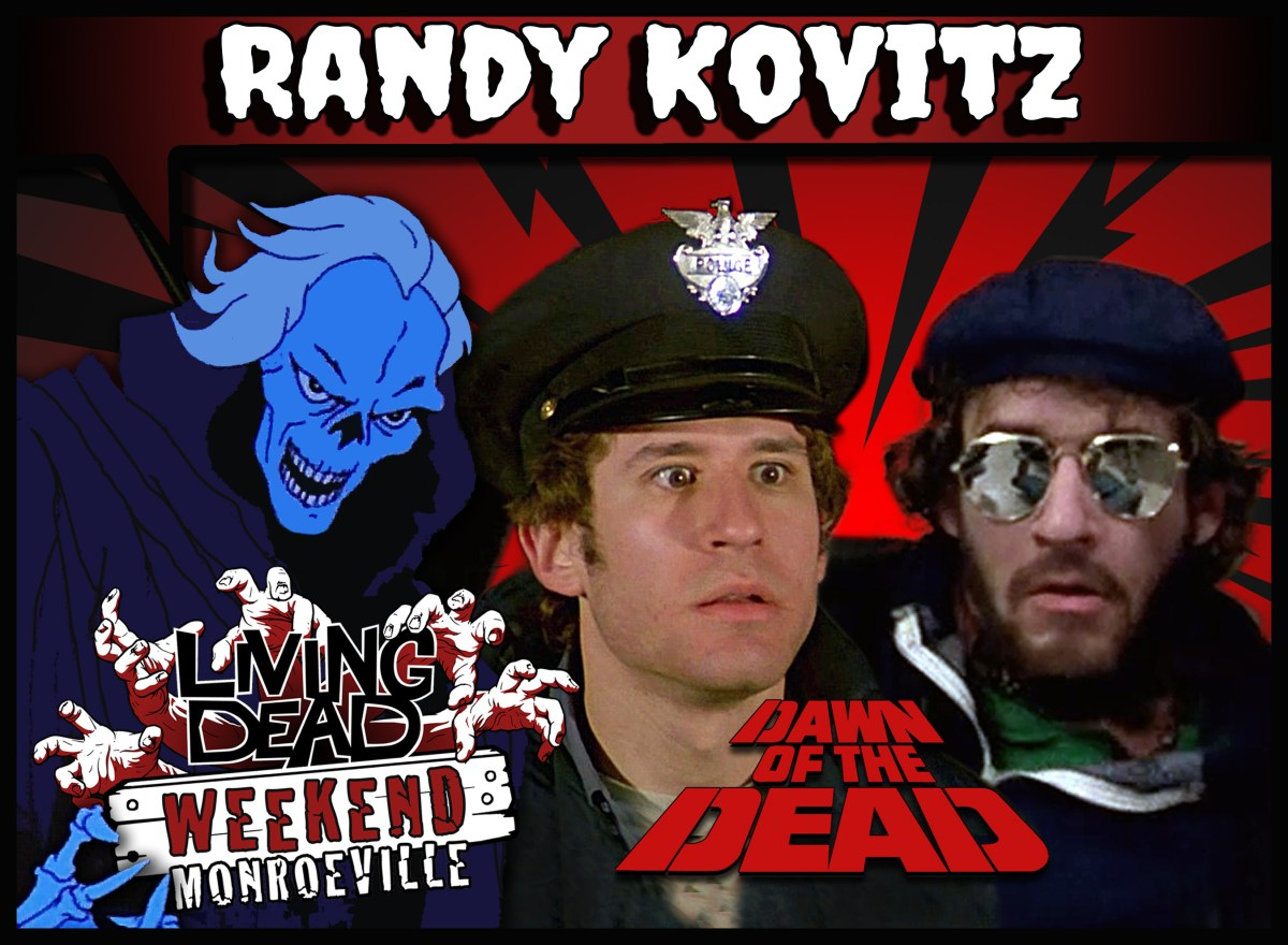 Randy Kovitz Living Dead Weekend Guest Got Any Cigarettes Dawn of the Dead Police Officer Knightriders Hill Street Blues