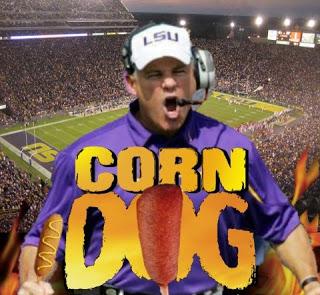 LSU - Corn Dog the Bounty Hunter